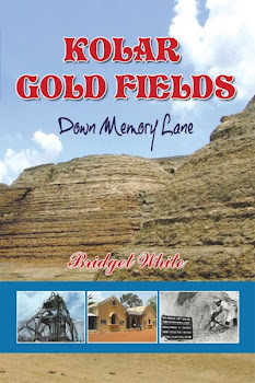 KOLAR GOLD FIELDS - DOWN MEMORY LANE