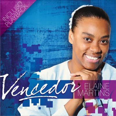 Elaine Martins – Vencedor 2011 | músicas