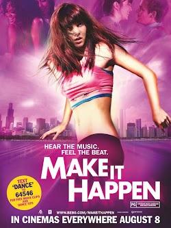 Vũ Điệu Tình Yêu - Make It Happen (2008) Poster