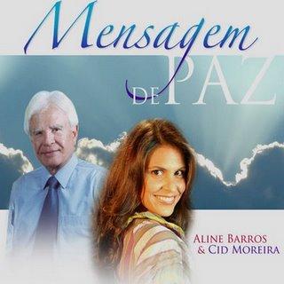 Aline Barros - Cid Moreira - Mensagem de Paz 2001