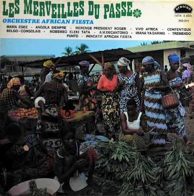Global Groove: Orchestre African Fiesta - Les Merveilles du Passé ...