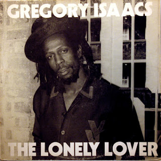 Gregory Isaacs - The Lonely Lover,PRE 1980