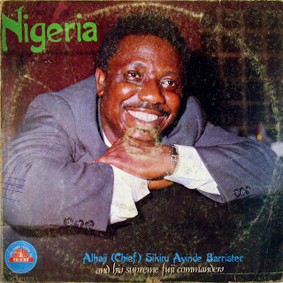 Alhaji ( Chief ) Sikiru Ayinde Barristerand his Supreme Fuji Commanders -Nigeria, Siky Oluyole Records Ltd. 1983