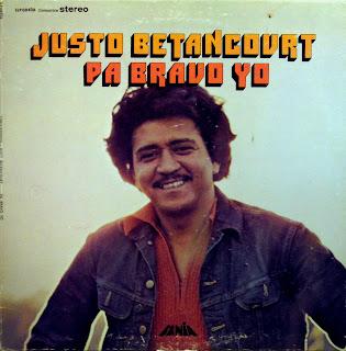 Justo Betancourt - Pa Bravo Yo,Fania Records 1972