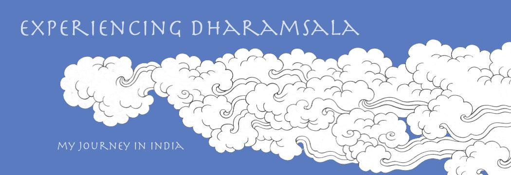 Experiencing Dharamsala