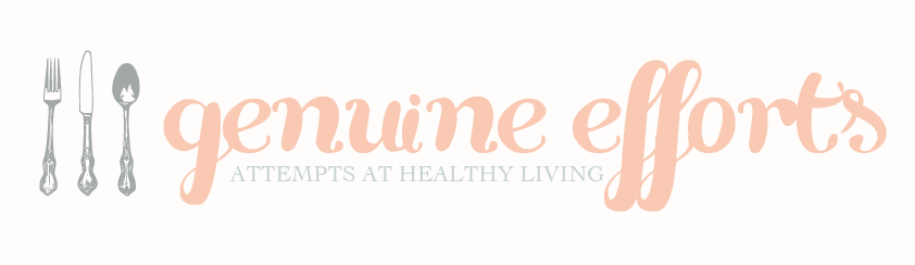 Genuine Efforts: Attempts at Healthy Living