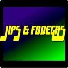 JIPS & FÓDEGAS