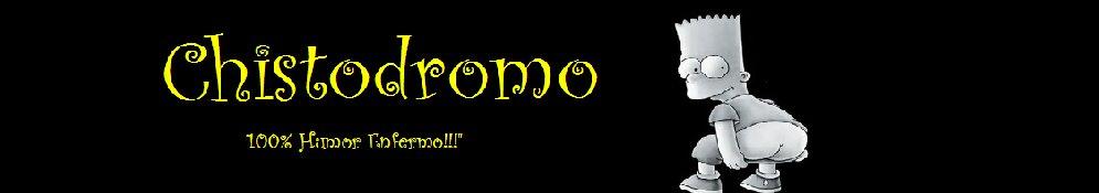 Chistodromo Maximo Humor - - -