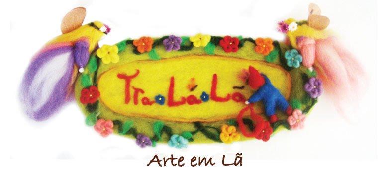TRA-LA-LÃ :: Arte em Lã