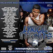 The Mix-Tape Bully Presents... Lyrical Felonies 3