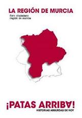 La Región de Murcia, ¡Patas Arriba!
