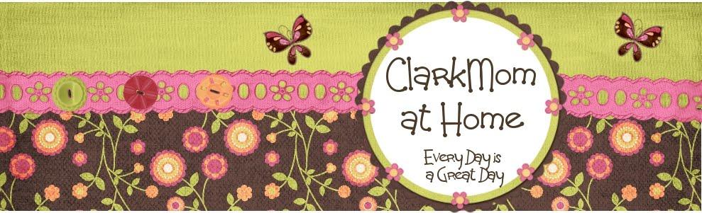 ClarkMom @ Home