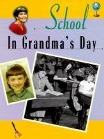 Book jacket for School In Grandma's Day by Valerie Weber