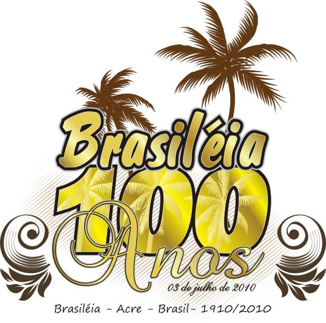 Brasiléia 100 anos de fundação  -  Histórico