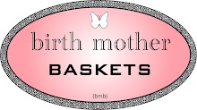 If you need a birth mother basket or would like to donate!