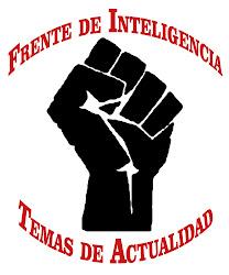 Frente de Inteligencia - Temas de Actualidad