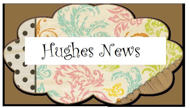 Hughes News