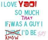 I Love Yaoi;p