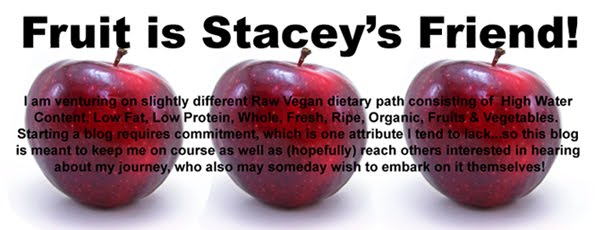 Fruit is Stacey's Friend