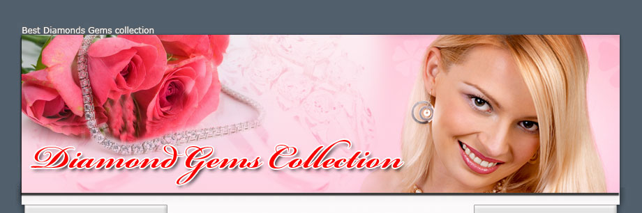 Best Diamond and Gems Collection