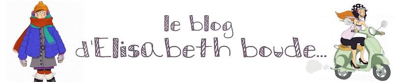 Le blog d'Elisabeth boude