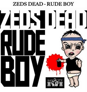 rudeboy Zeds Dead   Rude Boy (MP3 Download)