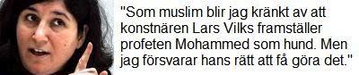 Nalin Pekgul: Som muslim blir jag kränkt av att konstnären Lars Vilks framställer profeten Mohammed som hund. Men jag försvarar hans rätt att få göra det.