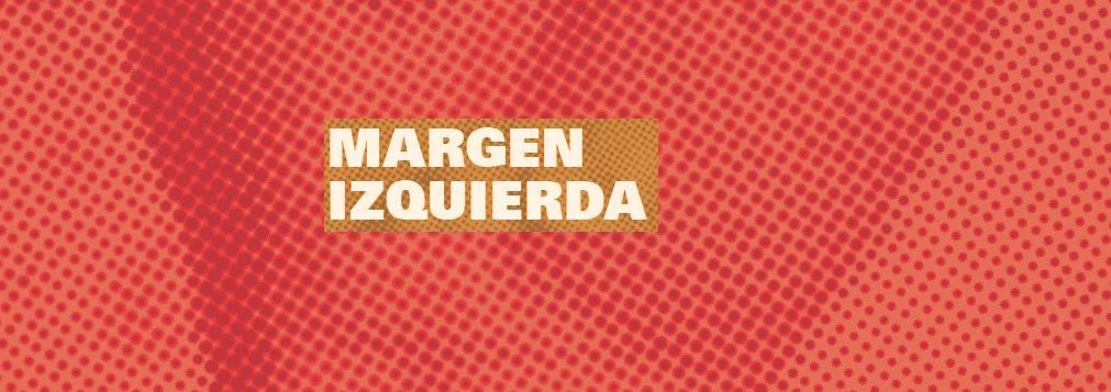 MARGEN IZQUIERDA texto y acción
