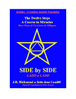 """""""SIDE by SIDE the Twelve Steps and A Course in Miracles"""" (In English and SPANISH)"""
