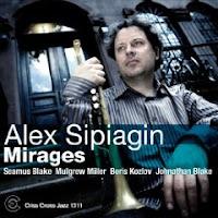 Mirages (2009) - Alex Sipiagin, Seamus Blake, Mulgrew Miller, Boriz Kozlov, Jonathan Blake