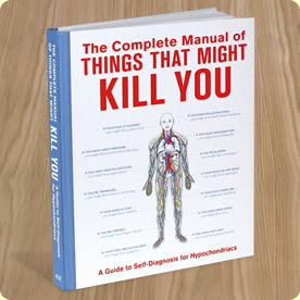 The Manual of Things That Might Kill You