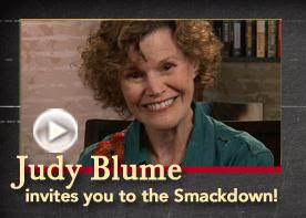 Judy Blume invites you to the Smackdown -- Borders.com