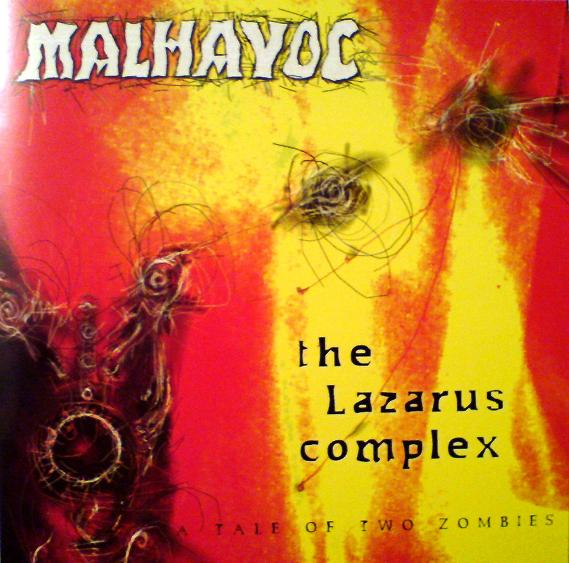 Malhavoc - The Lazarus Complex