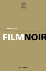<i>Film Noir</i> de André Murraças