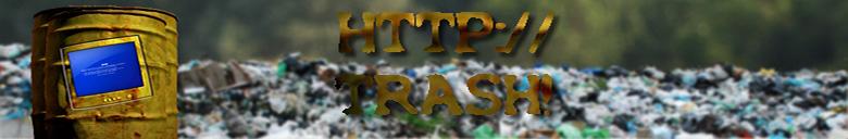 http://trash!