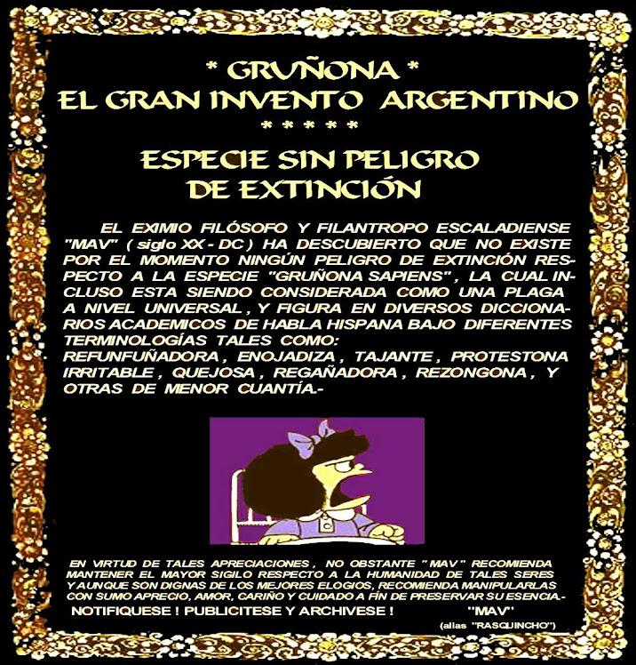 *GRUÑONA* EL GRAN INVENTO ARGENTINO