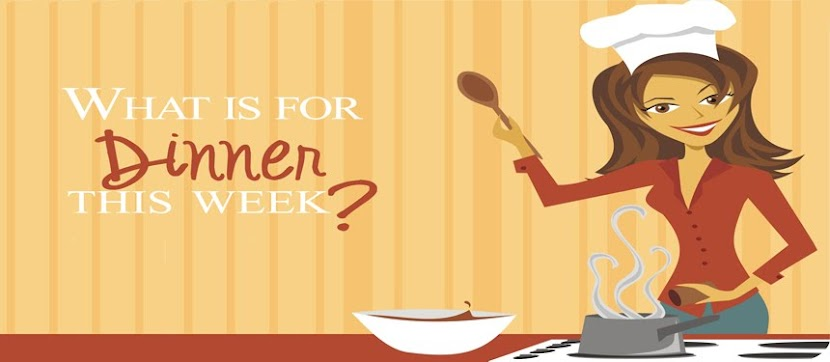 What is for Dinner this Week?