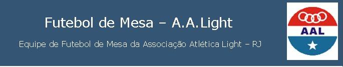 Futebol de Mesa - A.A.Light