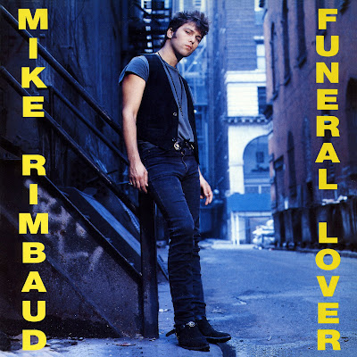 Mike Rimbaud - Funeral Lover