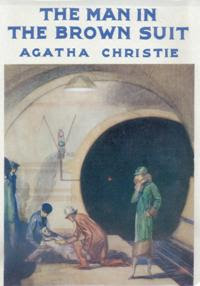 The Man in the Brown Suit (published in 1924) written by Agatha Christie