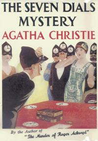 The Seven Dials Mystery (published in 1929) - Written by Agatha Christie - a murder mystery in Chimneys