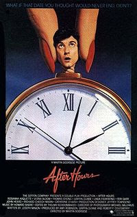 After Hours (released in 1985) - A dark comedy film, directed by Martin Scorsese, the misadventures of a man