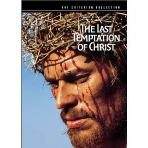 The Last Temptation of Christ (1988) -  a very controversial film directed by Martin Scorsese starring Willem Dafoe and Harvey Keitel