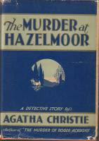 The Sittaford Mystery (also known as The Murder at Hazelmoor) (1931) - A book by Agatha Christie, about the death of a man, foretold by the spirits