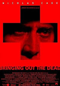 Bringing Out the Dead (1999), directed by Martin Scorsese and starring Nicholas Cage - movie did not do too well