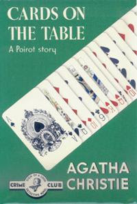 Cards on the Table (1936) - featuring Hercule Poirot - written by Agatha Christie