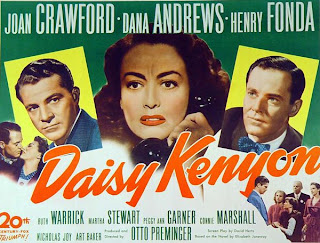 Daisy Kenyon, (released in 1947) featuring Joan Crawford, Henry Fonda and Dana Andrews