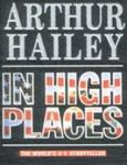 In High Places by Arthur Hailey (1960)