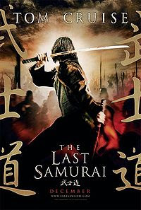 Movie poster - The Last Samurai (2003) - starring Tom Cruise