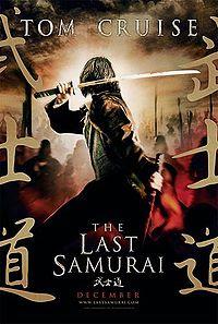 Movie poster - The Last Samurai (2003) - starring Tom Cruise